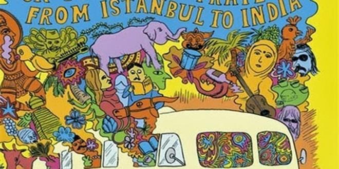 İstanbul'dan Katmandu'ya Hippi Yolculuğu