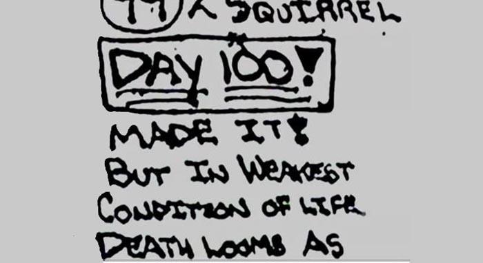"""Alaska'daki macerasının 100. gününde McCandless'ın notu. Aldığı notta, """"100. Gün! Başardım! Fakat kötü yaşam şartları içindeyim"""" diyor."""